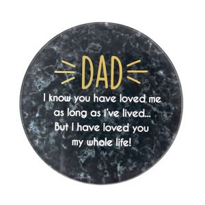 Coaster DAD I Know You Have Loved Me